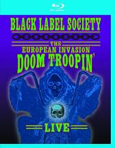 Black Label Society - Doom Troopin [Blu-ray]